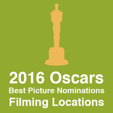 2016 Best Picture Nominations Filming Locations